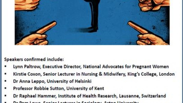 Policing Pregnancy: A one-day conference on maternal autonomy, risk and responsibility