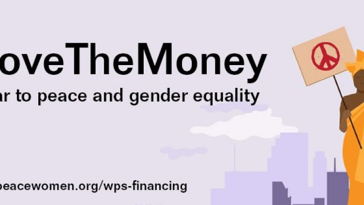#MoveTheMoney From War to Peace & Gender Equality